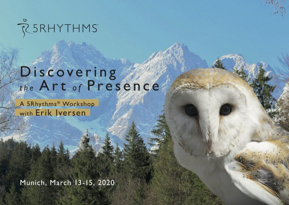 ERIK IVERSEN – 5Rhythms –  🦉 Discovering the Art of Presence 🦉